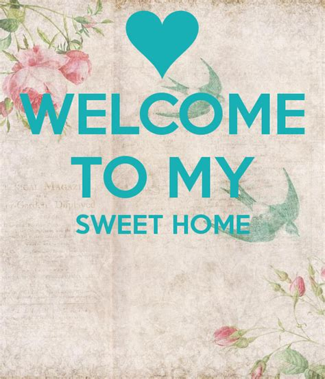 welcome to my sweet home poster mo keep calm o matic