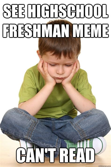 Meme High School - freshman meme high school image memes at relatably com