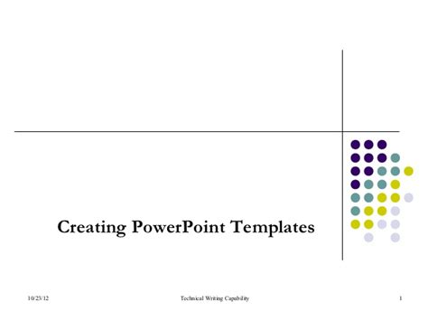 Creating Powerpoint Templates Creating Powerpoint Templates
