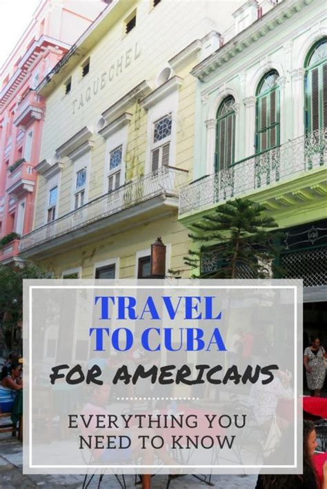 can americans travel to cuba americans traveling to cuba your one stop travel guide
