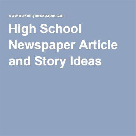 themes to base a story on story ideas for high school newspaper fun story ideas