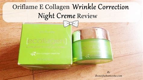 oriflame e collagen wrinkle correction creme review