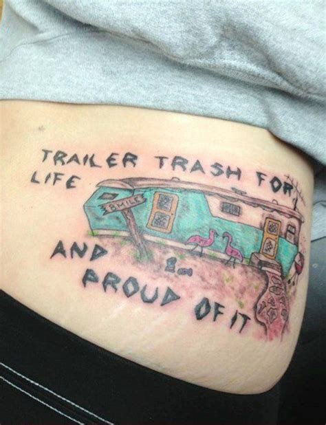 white trash tattoo trailer trash tattoos white trash tattoos bad tattoos