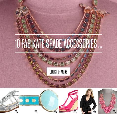 10 Fab Kate Spade Accessories 10 fab kate spade accessories fashion