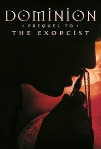 the exorcist film rotten tomatoes dominion prequel to the exorcist 2005 rotten tomatoes