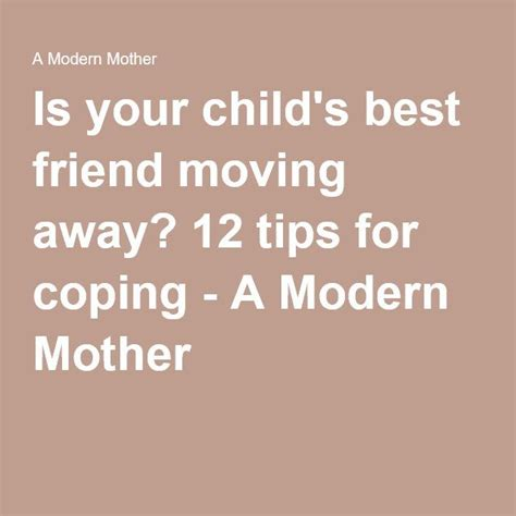 12 Tips For You And Your Friend Like The Same Situation by Is Your Child S Best Friend Moving Away 12 Tips For