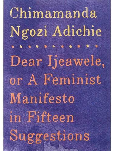 libro dear ijeawele or a 191 qui 233 n es chimamanda ngozi adichie