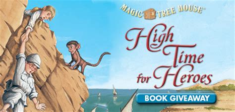 www magic tree house magic tree house high time for heroes giveaway
