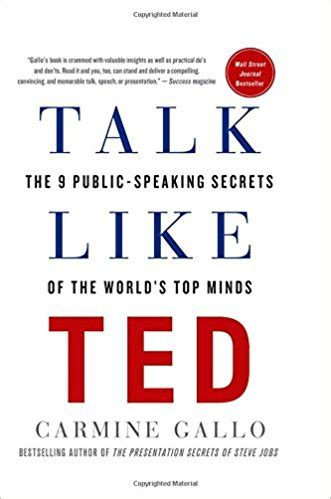 libro talk like ted the talk like ted the 9 public speaking secrets of the world s top minds the ceo library