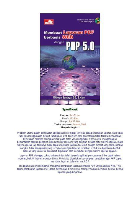 tutorial membuat web dengan php pdf membuat laporan pdf berbasis web dengan php 5 0