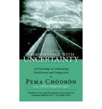 comfortable with uncertainty pema chodron comfortable with uncertainty 豆瓣
