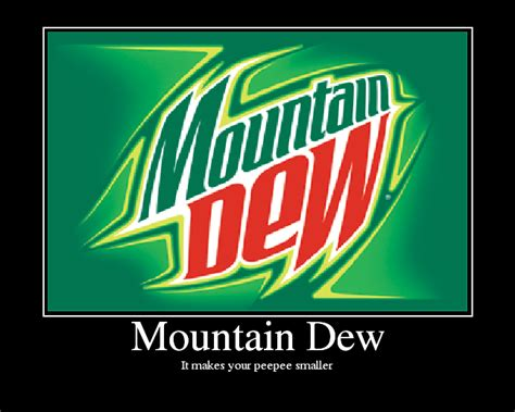 Mountain Dew Meme - mountain dew funny quotes quotesgram