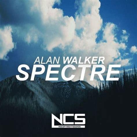 alan walker d 233 couvrez son nouveau single 171 alone alan walker spectre ncs release by ncs free