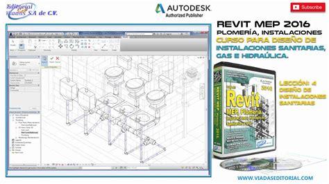 tutorial revit 2011 español pdf gratis revit 2016 mep curso para plomer 237 a tutorial espa 241 ol