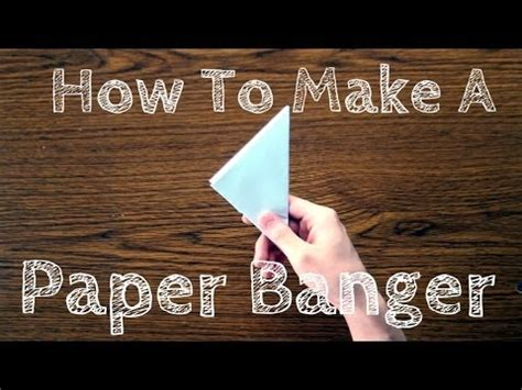How To Make A Banger With Paper - how to make a paper banger
