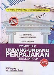 Undang Undang Perpajakan 1 toko buku rahma kompilasi undang undang perpajakan