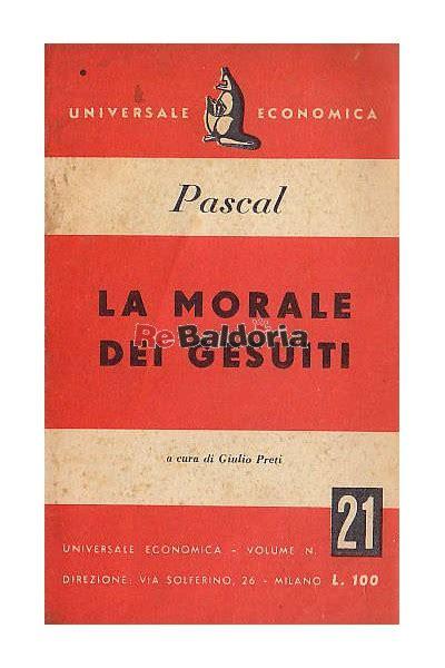 libro la morale la morale dei gesuiti blaise pascal giulio preti