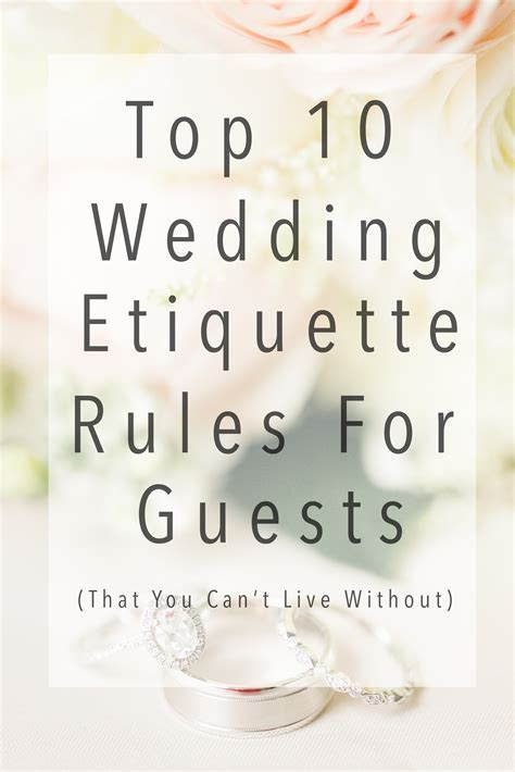 Top 10 Wedding Etiquette Rules for Guests (That You Can't