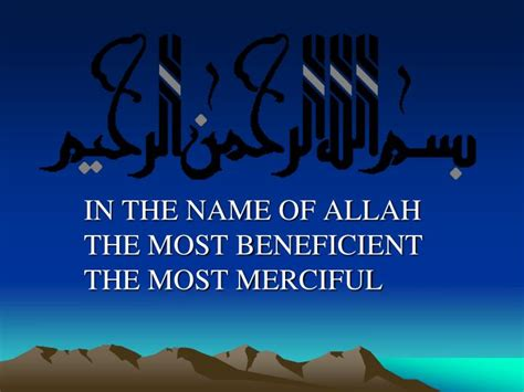 In The Name Of ppt in the name of allah the most beneficient the most