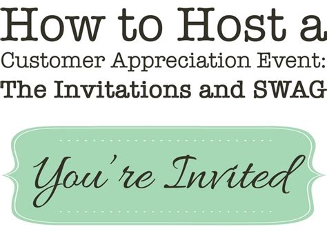 How To Host A Customer Appreciation Event The Invitations And Swag Simply Events Blog Customer Appreciation Event Invitation Template