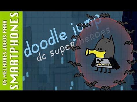 doodle jump dc superheroes cheats doodle jump dc heroes gameplay comentada l pt br