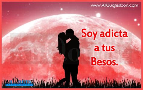 beautiful in spanish most beautiful love quotes in spanish the hun for