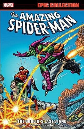 amazing spider man epic collection the goblin s last stand import it all
