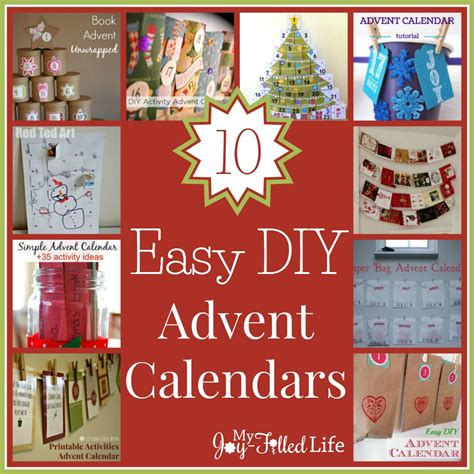 printable homemade advent calendar 10 easy diy advent calendars my joy filled life
