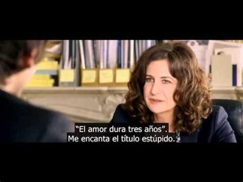 el amor dura tres 8433969994 el amor dura tres a 241 os 2011 trailer oficial youtube