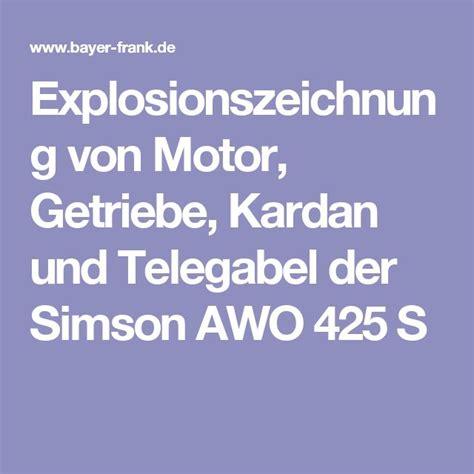 Awo 425 Explosionszeichnung by Die Besten 25 Simson Awo Ideen Auf Simson