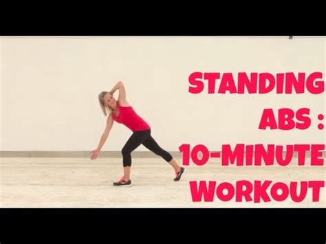 standing abs 10 minute home workout no equipment needed exercises for abs and obliques
