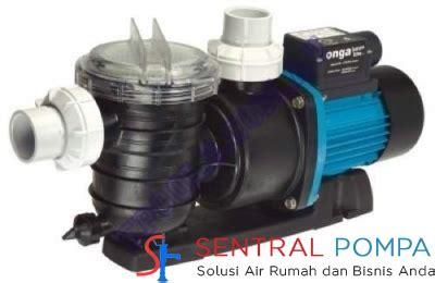 Pompa Kolam Renang Onga Ltp 550 3 4 Hp pompa kolam renang 3 4 hp ltp 550 sentral pompa solusi pompa air rumah dan bisnis anda