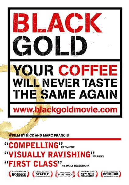 film blue gold summary film review black gold 2005 blue and green tomorrow