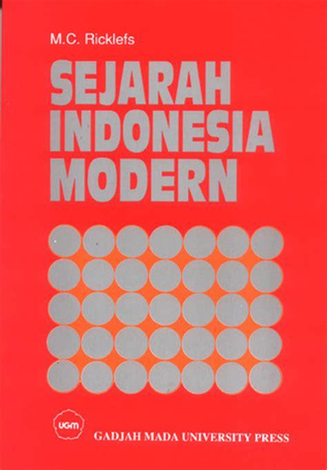 Sejarah Indonesia Modern 1200 2008 M C Ricklefs 2 sejarah indonesia modern 1200 2004 aradia il vangelo