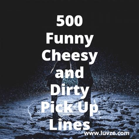 funny cheesy corny  dirty pick  lines  guys
