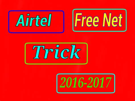 Airtel Mobile Address Search New Trick Airtel Sim Me Free Kaise Chalaye 2017 Unlimited Vpn