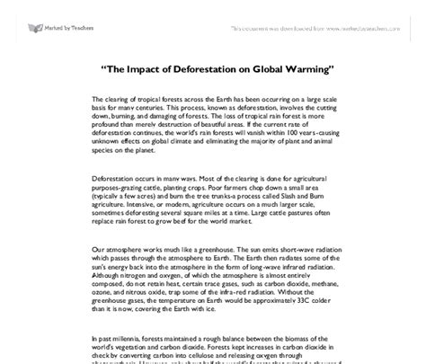 Global Warming Opinion Essay by Quot The Impact Of Deforestation On Global Warming Quot Gcse Science Marked By Teachers