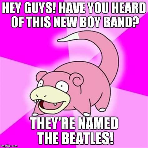 Slowpoke Meme Generator - slowpoke meme imgflip