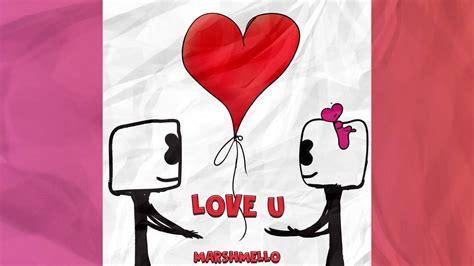 marshmello u and me love u image impremedia net