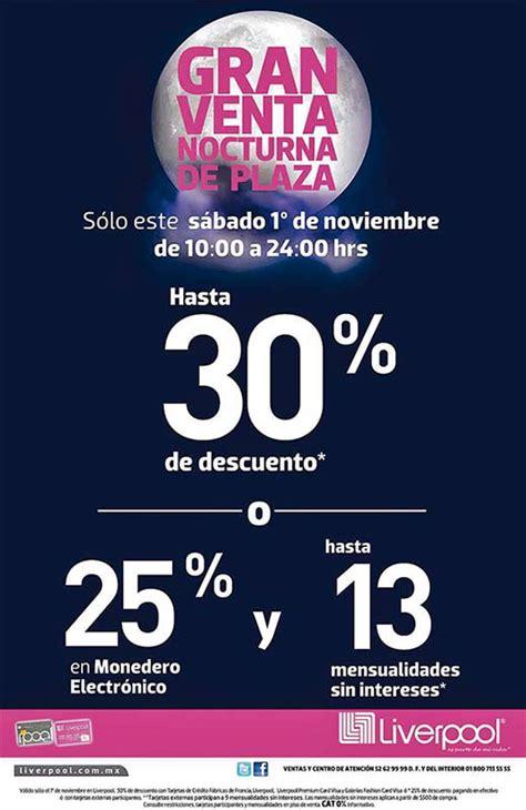 liverpool venta nocturna 2016 fechas venta nocturna de plaza liverpool 1 de noviembre tendr 225 30