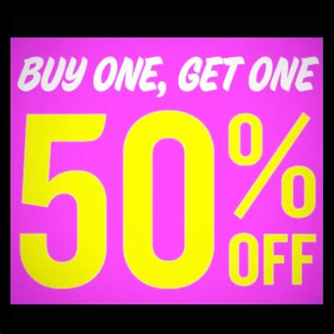 Buy One Get One 100 other buy one get one 50 off from