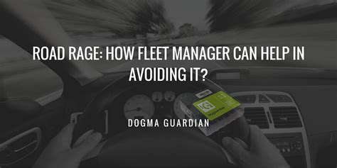 Ways To Prevent Road Rage by How Fleet Managers Can Avoid The Road Rage