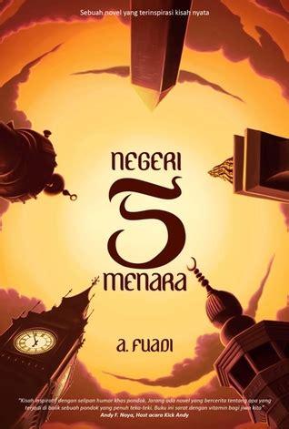 Ahmad Fuadi Buku Negeri 5 Menara Dll 4 Ebook Pdf Only negeri 5 menara negeri 5 menara 1 by ahmad fuadi
