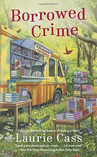 of murder and a cat latimer mystery books a bookmobile cat mystery book series by laurie cass