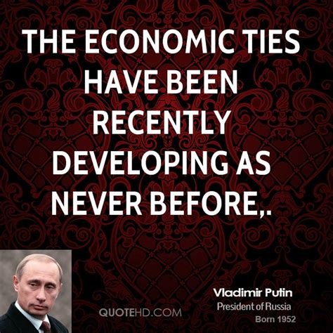 Been To The Recently by Vladimir Putin Quotes Quotesgram