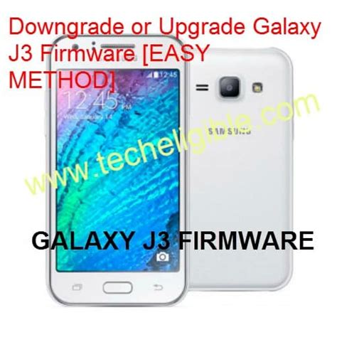how to upgrade software on samsung galaxy s how to upgrade and downgrade firmware samsung galaxy j3
