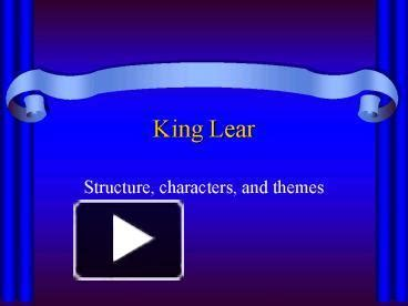 themes in king lear ppt ppt king lear powerpoint presentation free to download