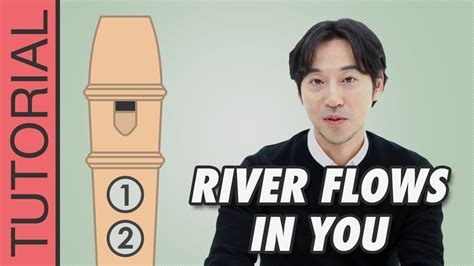 youtube tutorial river flows in you river flows in you yiruma recorder notes tutorial