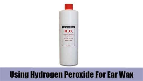 hydrogen peroxide ear top 5 home remedies for ear wax treatments and cures for ear wax