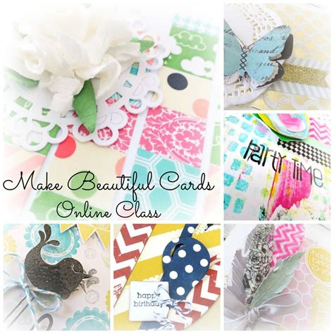 beautiful cards to make make beautiful cards card class ecourse